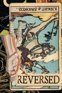 Read more about the article Reversed Knight of Swords Meanings