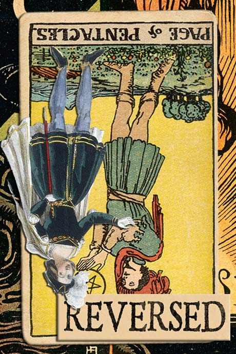 You are currently viewing Reversed Page of Pentacles Meanings