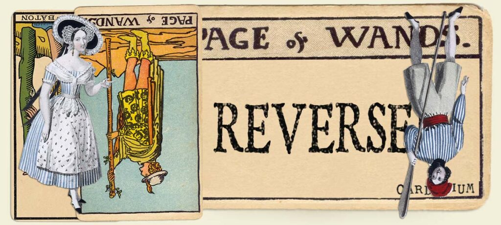 Reversed Page of wands main section