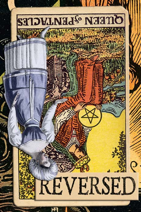 You are currently viewing Reversed Queen of Pentacles Meanings