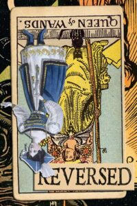 Read more about the article Reversed Queen of Wands Meanings