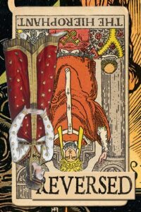 Read more about the article Reversed Hierophant Meanings