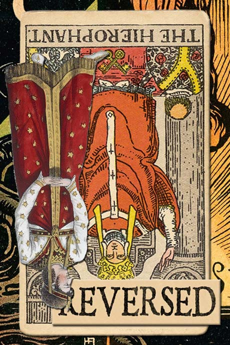 You are currently viewing Reversed Hierophant Meanings