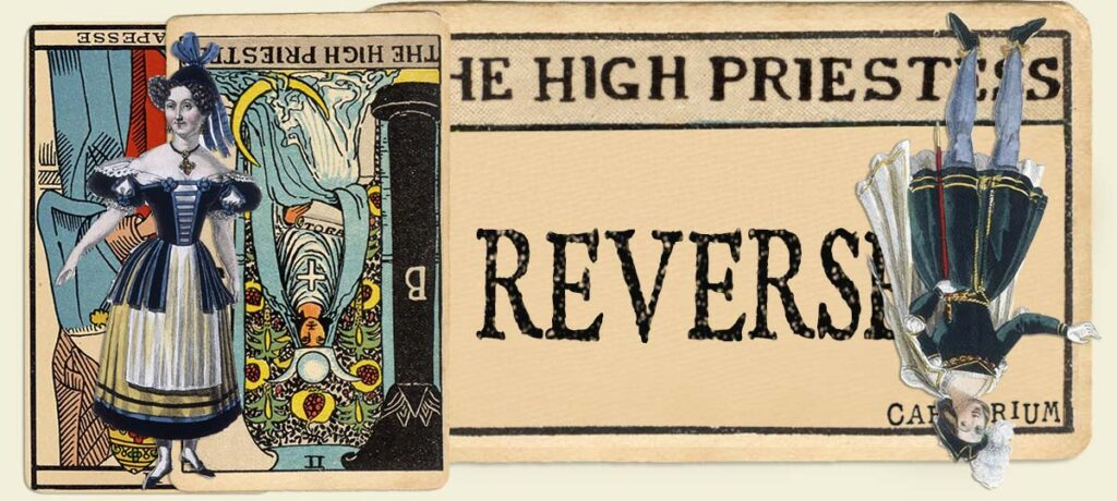 Reversed The High Priestess main section